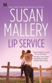 Susan Mallery - Lip Service