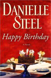 Danielle Steel - Happy Birthday: A Novel